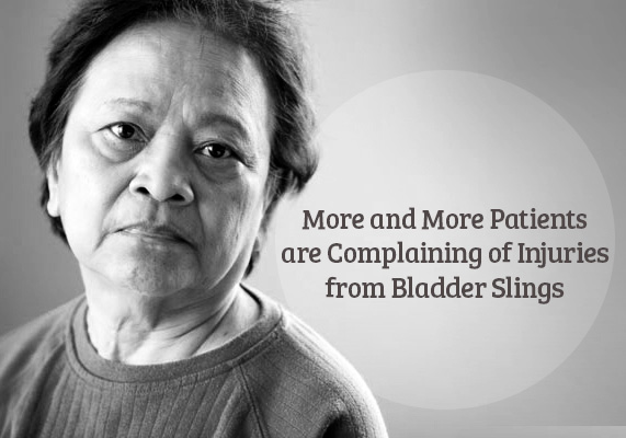 More and More Patients are Complaining of Injuries from Bladder Slings